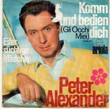 "<4650-19> 7"" Single: Peter Alexander - Komm und bedien dich"