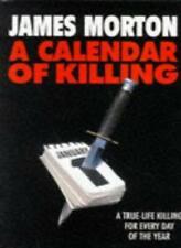 A Calendar Of Killing-James Morton, 9780316877909