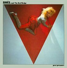 NOEL &  THE RED WEDGE - PEER PRESSURE NEW CD