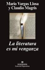 La literatura es mi venganza (Spanish Edition), Mario Vargas Llosa, Good Conditi