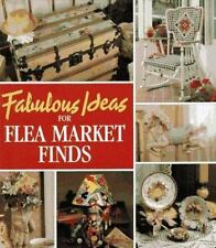 Fabulous Ideas for Flea Market Finds (Memories in the Making Series), Leisure Ar