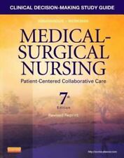 Medical-Surgical Nursing: Clinical Decision-Making Study Guide 7th Edition
