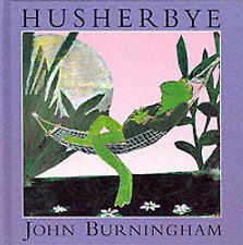 Husherbye (A Tom Maschler book), John Burningham