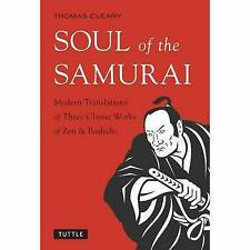 Soul of the Samurai: Modern Translations of Three Classic Works of Zen and...