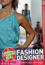 New, What's It Like to Be a Fashion Designer? (On the Job), Elizabeth Dowen, Eli