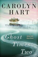 NEW - Ghost Times Two (A Bailey Ruth Ghost Novel) by Hart, Carolyn