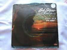 7'' PROMO BOB SEGER & THE SILVER BULLET BAND - EVEN NOW - SPAIN 1983 G/VG+