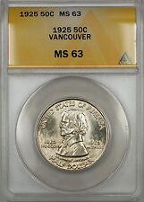 1925 Vancouver Commemorative Silver Half Dollar 50c ANACS MS-63 (Better Coin)