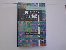 Printing Materials : Science and Tech by Pira Staff (1999, HC/NoDJ) 1st Ed