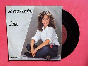 Vinyl, Julie, 45 RPM Vintage, Je Veux Believe / Je Reviendrai