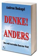 DENKE! ANDERS:Das wohl wertvollste Buch der Welt! -Boskugel, Andreas Softcover😊