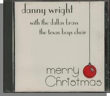Danny Wright with The Texas Boys Choir - Merry Christmas - New 1994 CD!