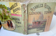 RAMBLES ROUND LONDON TOWN,1885,C.L. Mateaux,Illustrated