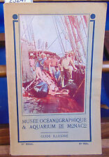 RICHARD LE MUSEE OCEANOGRAPHIQUE  & AQUARIUM DE MONACO 19ème edition...