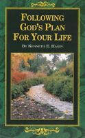 Following Gods Plan for Your Life by Kenneth E Hagin