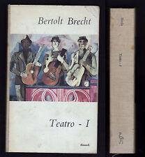 BERTOLT BRECHT TEATRO I VOLUME PRIMO - EINAUDI 1951 1° EDIZIONE