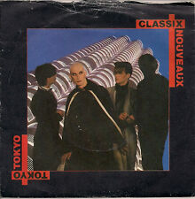 """Classix Nouveaux Tokyo UK 45 7"""" single +Picture Sleeve +Old World For Sale"""
