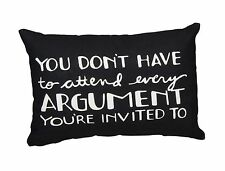 """YOU DON'T HAVE TO ATTEND EVERY ARGUMENT PILLOW, 10"""" X 16"""", PRIMITIVES BY KATHY"""