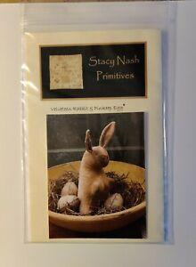 Stacy Nash Primitives~Velveteen Rabbit and Pinkeep Egg Pattern