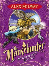 Mousebeard's Revenge (Mousehunter Trilogy), New, Alex Milway Book