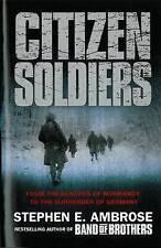Citizen Soldiers, Stephen E. Ambrose, New