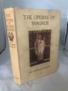 The Operas Of Wagner - Cuthbert Hadden - Undated