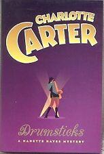 DRUMSTICKS ~ Charlotte Carter 2000 HC FE Nanette Hayes