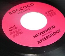 "AFTERSHOCK Nevermind 45 7"" on Roccoco Records private glam metal power vinyl EX+"