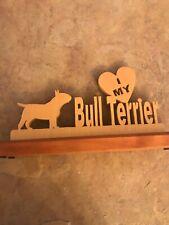 Wood Sign: I ��My Bull Terrier