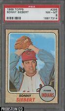 1968 Topps #295 Sonny Siebert Cleveland Indians PSA 8 NM-MT