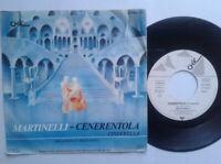 "Martinelli / Cenerentola 7"" Vinyl Single 1985 mit Schutzhülle"