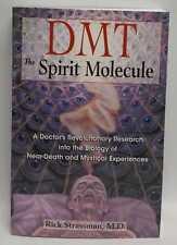 RICK STRASSMAN DMT: The Spirit Molecule