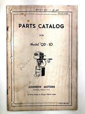 1949 1950 Johnson Motors Parts Catalog 10 Hp Model Qd-10 Vintage Outboard