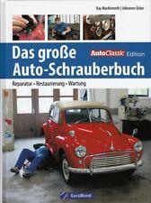 MacKenneth: Das große Auto-Schrauberbuch Reparatur-Anleitung Oldtimer Youngtimer