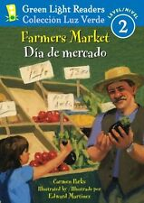 Farmers Market/Dia de mercado (Green Light Readers Level 2) (Spanish and English