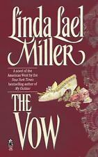 The Vow by Linda Lael Miller (2010, Paperback)