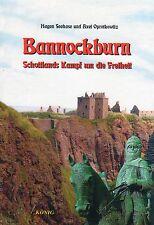 BANNOCKBURN - Schottlands Kampf um die Freiheit - Hagen Seehase BUCH - NEU