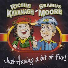 Richie Kavanagh & Seamus Moore - Just Having A Bit Of Fun | NEW SEALED CD