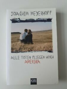Joachim Meyerhoff Alle Toten Fliegen Hoch