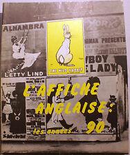 AFFICHE/ANGLAISE DANS LES ANNEES 1890/MUSEE DES ARTS DECORATIFS/1972/BONNE DOC
