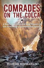Comrades on the Colca: A Race for Adventure and Incan Treasure in One-ExLibrary