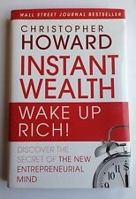 Instant Wealth, Wake Up Rich by Chris Howard Entrepreneur - Bestselling Book