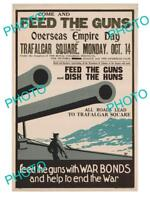OLD HISTORIC PHOTO OF WWI ALLIES MILITARY POSTER FEED THE GUNS EMPIRE DAY
