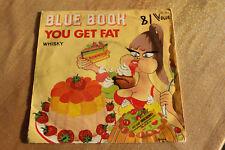 blue book - you get fat   45t