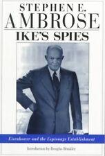 IkeÂs Spies: Eisenhower and the Espionage Establi