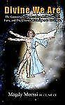 Divine We Are by Morssi Be-Ce Me-Ce Staff (2005, Paperback)