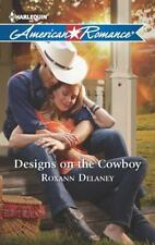 Designs on the Cowboy (Harlequin American Romance)