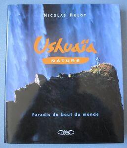 USHUAIA NATURE, PARADIS AU BOUT DU MONDE