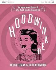 Hoodwinked, Ehman Schwenk, New Book