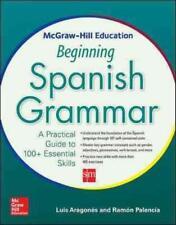 MCGRAW-HILL EDUCATION BEGINNING SPANISH GRAMMAR - ARAGONES, LUIS/ PALENCIA, RAMO